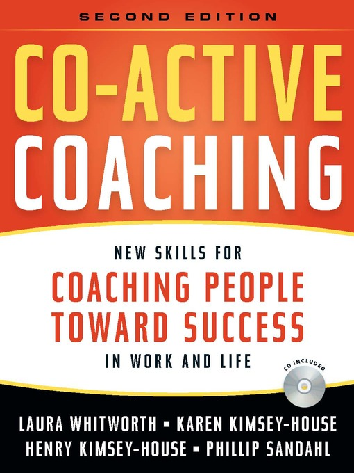 Co-Active Coaching (eBook): New Skills for Coaching People Toward Success in Work and Life